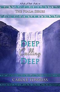 Deep Calling Deep: A Psalm of Faith - Psalm 42