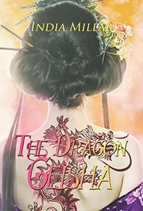 The Dragon Geisha: A Historical Romance Novel