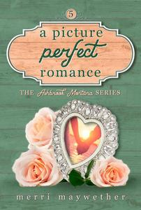 Picture Perfect Romance: A Small Town Sweet Romance