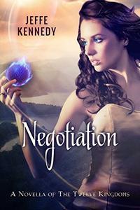 The Twelve Kingdoms: Negotiation