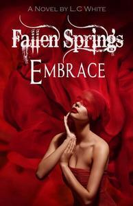 Fallen Springs Embrace