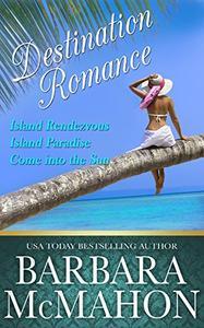 Destination Romance: Tropical Escape Box Set