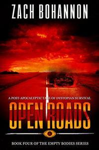 Open Roads: Empty Bodies Series Book 4