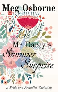 Mr Darcy's Summer Surprise