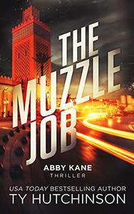 The Muzzle Job
