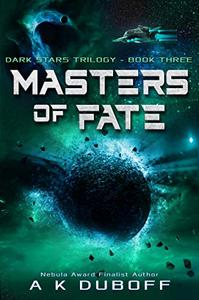 Masters of Fate (Dark Stars Book 3): A Space Fantasy Sci-Fi Adventure