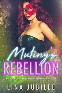 Mutiny's Rebellion: A Succubus Sirens Novella