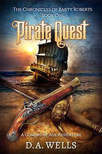 Pirate Quest: The Chronicles of Barty Roberts