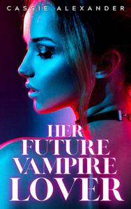 Her Future Vampire Lover