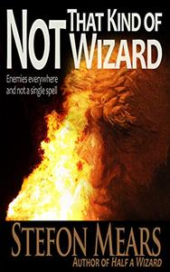 Not That Kind of Wizard
