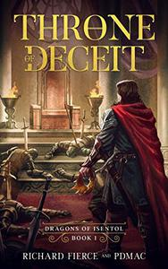 Throne of Deceit: Dragons of Isentol Book 1