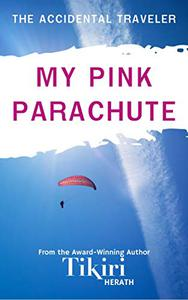 My Pink Parachute: Take a trip around the world with this feel-good short story