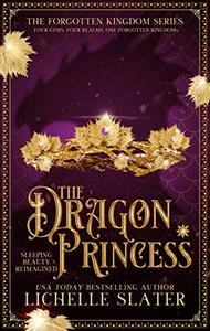 The Dragon Princess: Sleeping Beauty Reimagined
