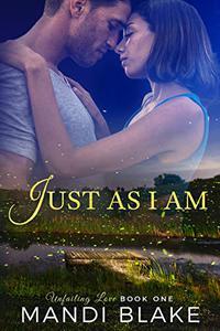 Just As I Am: A Sweet Christian Romance