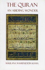 The Quran: An Abiding Wonder