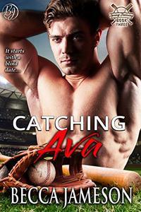 Catching Ava