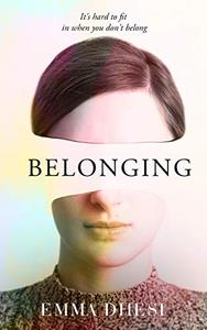 Belonging: It's hard to fit in when you don't belong