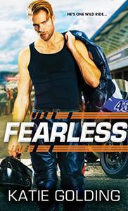 Fearless: Sweet-Talking Jock Next Door Goes Full Throttle for the Woman of His Dreams