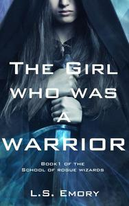 The Girl Who Was a Warrior
