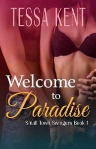 Small Town Swingers: Welcome to Paradise