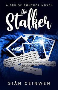 The Stalker: A Steamy Rock Star Romance