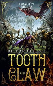 Tooth and Claw: Dragon Riders of Osnen Book 7