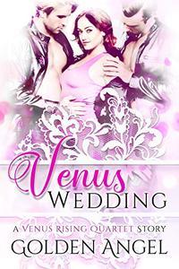 Venus Wedding: an MFM romance