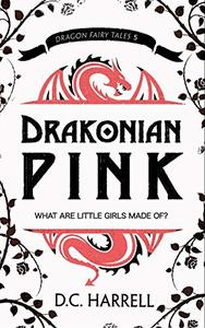 Drakonian Pink: A Coming-of-Age Dragon Novella
