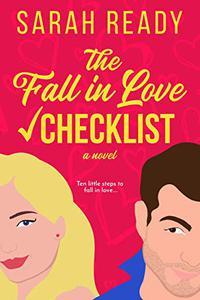 The Fall in Love Checklist: A Novel