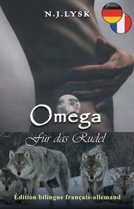 Un Omega pour la Meute & Omega für das Rudel