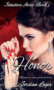 Honor: Erotic Romance Book 5
