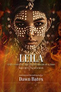 Leila: A Life Renewed One Canvas at a Time