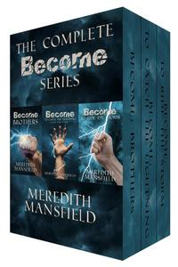 The Complete Become Series