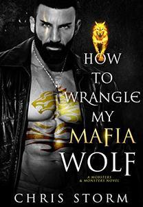 How To Wrangle My Mafia Wolf