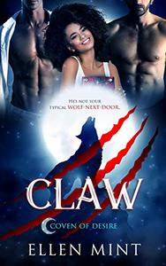 Claw: A Paranormal Reverse Harem Romance