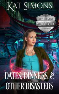 Dates, Dinners, and Other Disasters