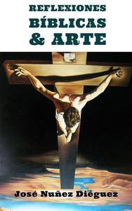 Reflexiones Bíblicas & Arte