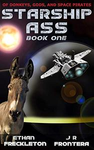 Of Donkeys, Gods, and Space Pirates: The Adventures of Harold the Donkey