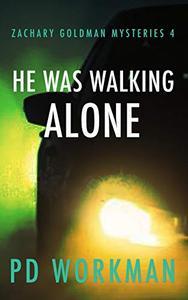 He was Walking Alone