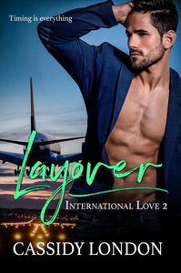 Layover: A Second Chance Romance