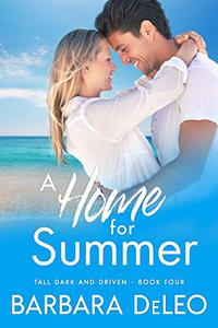 A Home for Summer: A sweet, small town, marriage of convenience romance