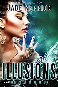 Illusions: Faction 4: The Isa Fae Collection