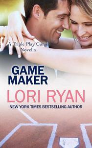 Game Maker: a Triple Play Curse Novella