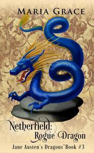 Netherfield: Rogue Dragon