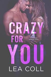 Crazy for You: A Single Mom Small Town Romance