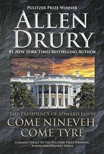 Come Nineveh, Come Tyre: The Presidency of Edward M. Jason