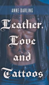 Leather, Love and Tattoos