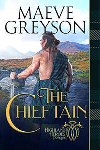 The Chieftain: Highland Heroes Prequel
