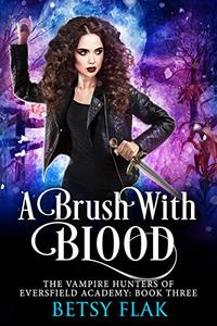 A Brush with Blood