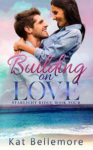 Building on Love
